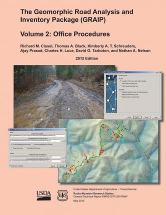 The Geomorphic Road Analysis and Inventory Package (Graip) Volume II