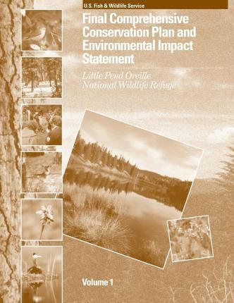 Final Comprehensive Conservation Plan and Environmental Impact Statement for the Little Pend Oreille National Wildlife Refuge