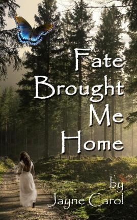 Fate Brought Me Home