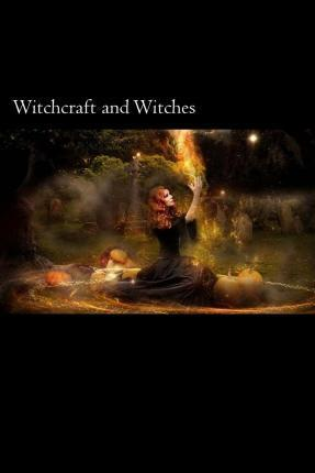 Witchcraft and Witches