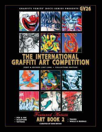 Graffiti Verite' 26 (Gv26) the International Graffiti Art Competition-Art Book 2