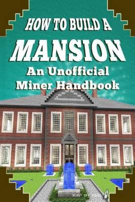 How to Build a Mansion