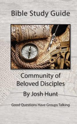 Bible Study Guide -- Community of Beloved Disciples