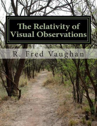 The Relativity of Visual Observations