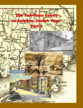 The Yaw-Yeaw Family in America, Volume 1, Part 2