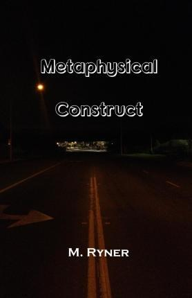 Metaphysical Construct