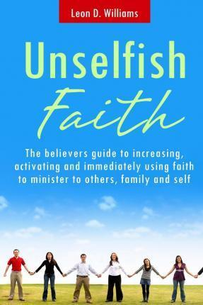 Unselfish Faith