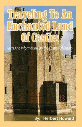 Traveling to an Enchanted Land of Castles