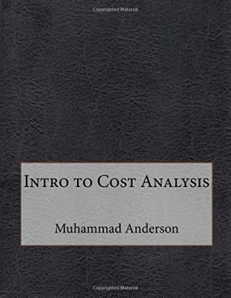 Intro to Cost Analysis