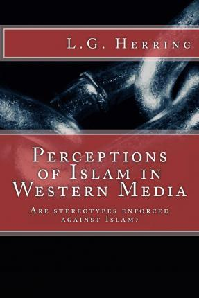 Perceptions of Islam in Western Media