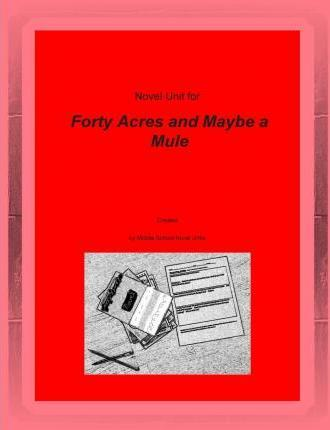 Novel Unit for Forty Acres and Maybe a Mule