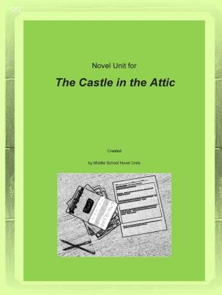 Novel Unit for the Castle in the Attic