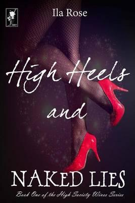 High Heels and Naked Lies