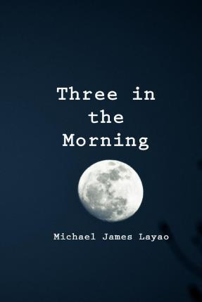 Three in the Morning