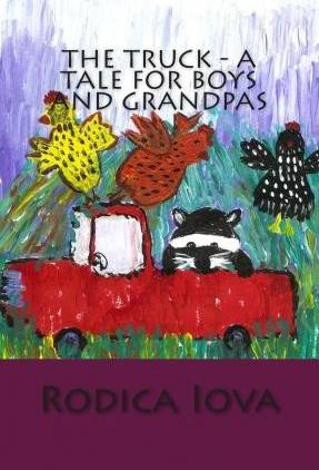 The Truck - A Tale for Boys and Grandpas