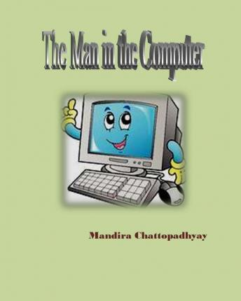 The Man in the Computer
