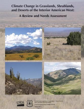 Climate Change in Grasslands, Shrublands, and Deserts of the Interior American West