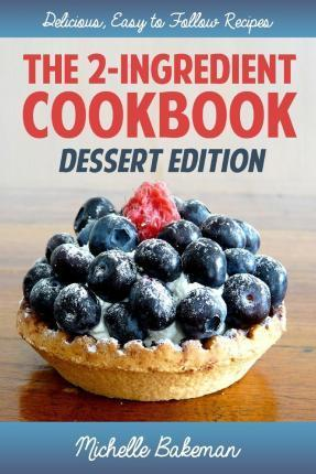 The 2-Ingredient Cookbook