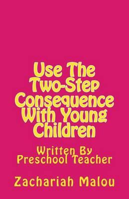 Use the Two-Step Consequence with Young Children