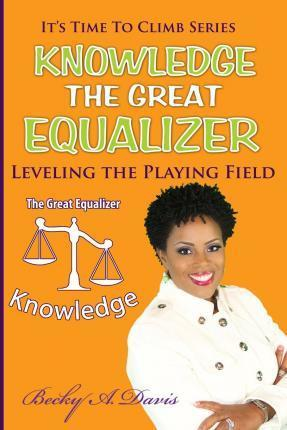 Knowledge the Great Equalizer