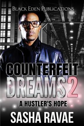 Counterfeit Dreams 2