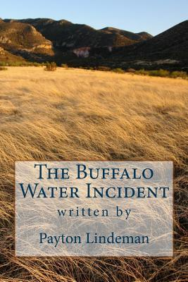 The Buffalo Water Incident