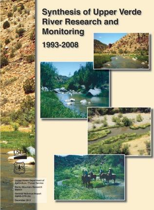 Synthesis of Upper Verde River Research and Monitoring 1993-2008