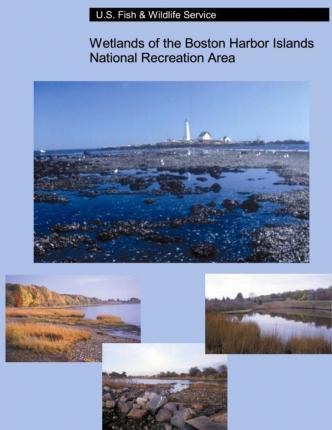 Wetlands of the Boston Harbor Islands National Recreation Area