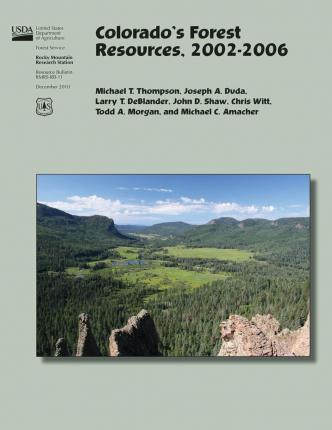 Colorado's Forest Resources, 2002-2006