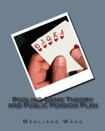 Pooling Game Theory and Public Pension Plan
