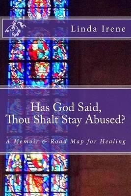 Has God Said Thou Shalt Stay Abused?