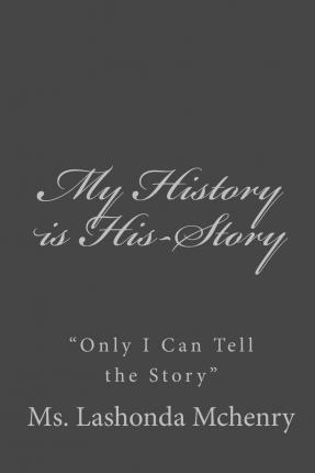 My History Is His-Story