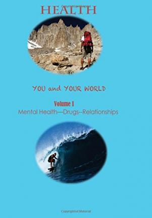 Health--You and Your World Volume I Brief Edition