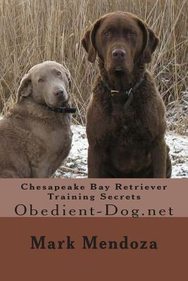 Chesapeake Bay Retriever Training Secrets