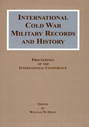International Cold War Military Records and History