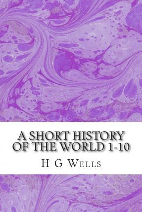 A Short History of the World 1-10