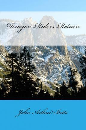 Dragon Riders Return