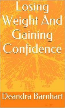 Losing Weight and Gaining Confidence