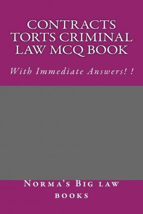 Contracts Torts Criminal Law McQ Book