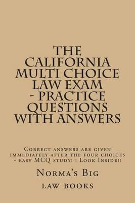 The California Multi Choice Law Exam - Practice Questions with Answers