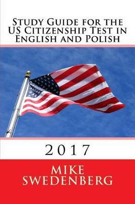 Study Guide for the Us Citizenship Test in English and Polish