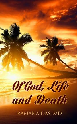 Of God, Life and Death