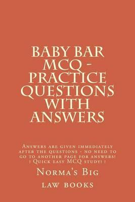 Baby Bar McQ - Practice Questions with Answers
