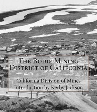 The Bodie Mining District of California