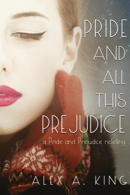 Pride and All This Prejudice