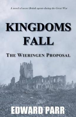 Kingdoms Fall - The Wieringen Proposal