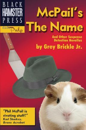 McPail's the Name and Other Suspense Detection Novellas