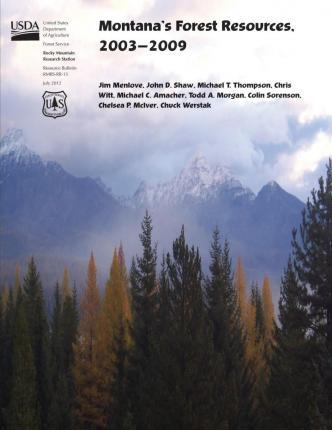 Montana's Forest Resources, 2003-2009