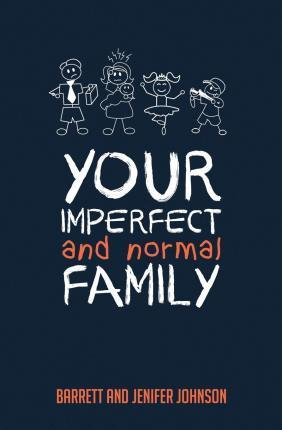 Your Imperfect and Normal Family
