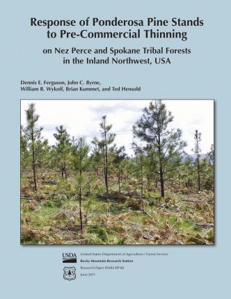 Response of Pondersoa Pine Stands to Pre-Commercial Thinning on Nez Perce and Spokane Tribal Forests in the Inland Northwest, USA
